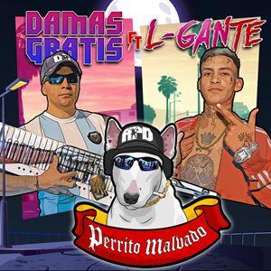 L-Gante feat Damas Gratis - Mi perrito malvado (Karaoke Instrumental)