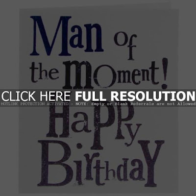 Happy Birthday Wises Cards For friends: man of the moment! happy birthday
