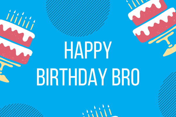 Happy Birthday Brother Images with Wishes - ImagesHappyBirthday.com