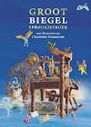 Groot Biegel sprookjesboek - Paul Biegel