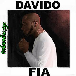 Davido – FIA Lyrics