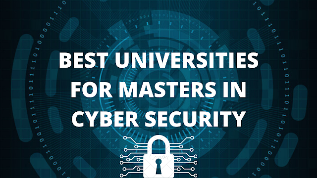 Best Universities for Masters in Cyber Security
