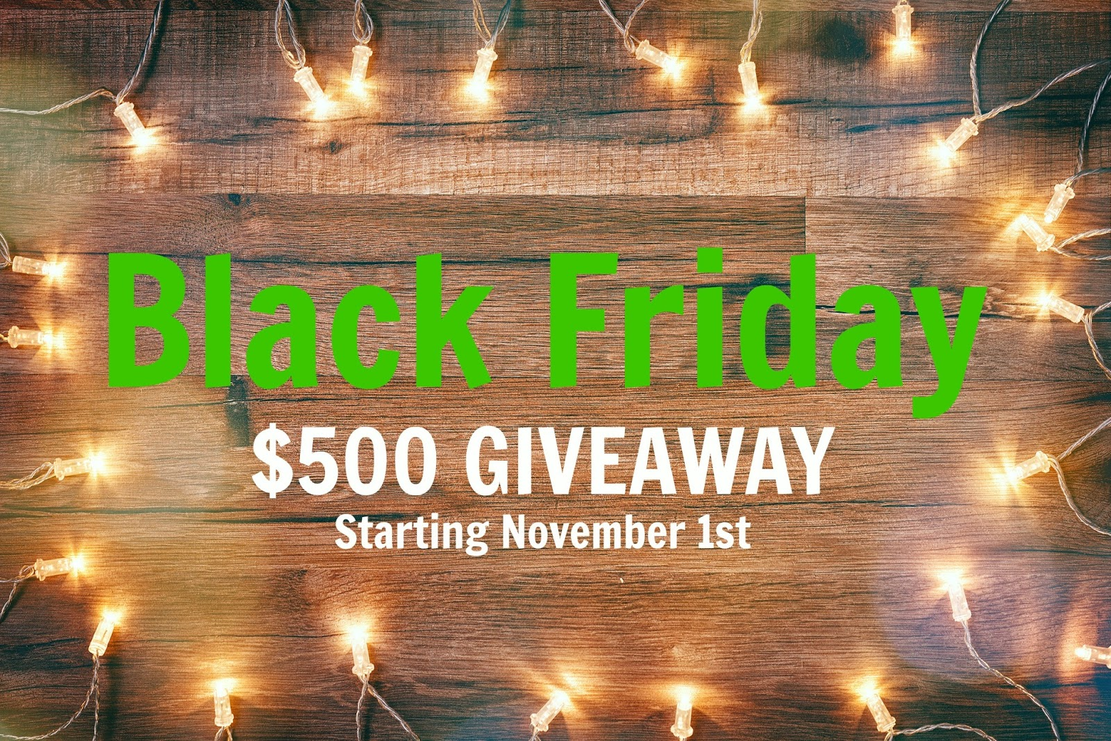 Black Friday $500 Giveaway!  Ends 11/24  via  www.productreviewmom.com