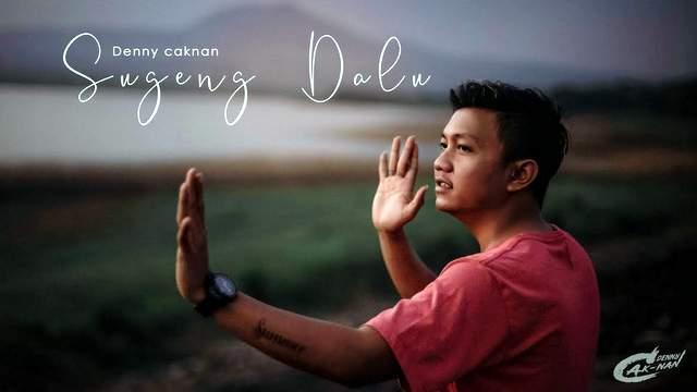 Lirik Lagu Denny Caknan - Sugeng Dalu