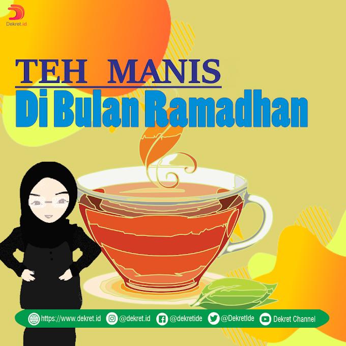 Teh Manis Di Bulan Ramadhan