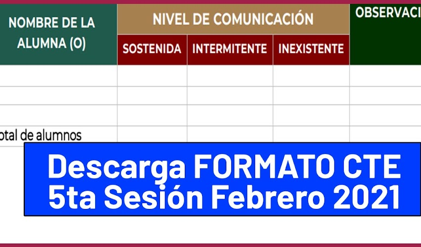 Formato para NIVELES DE COMUNICAIÓN (Quinta sesión de Consejo Técnico Escolar) Febrero 2021