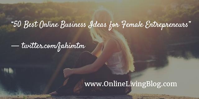 50 Best Online Business Ideas for Female Entrepreneurs