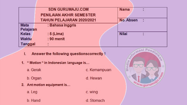 Soal PAS Bahasa Inggris Kelas 5 Semester 1