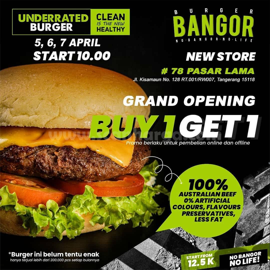 Burger Bangor PASAR LAMA Opening Promo Beli 1 Gratis 1