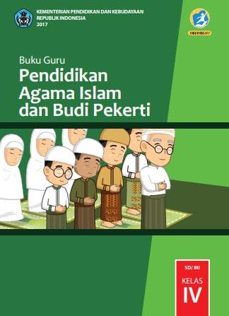 Buku Guru Kelas 4 SD Pendidikan Agama Islam dan Budi Pekerti (PAI BK) K13 Edisi Revisi 2017