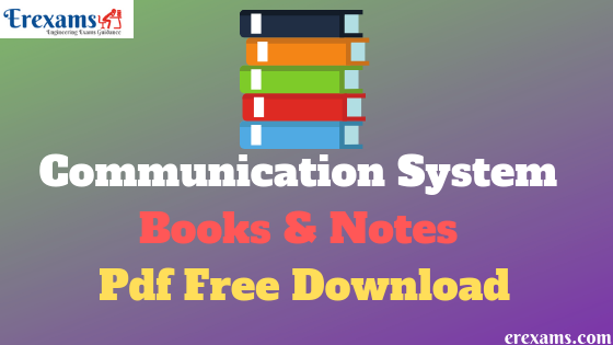 Communication System Books and Notes Pdf Free Download