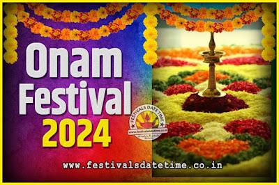 2024 Onam Festival Date and Time, 2024 Thiruvonam, 2024 Onam Festival Calendar