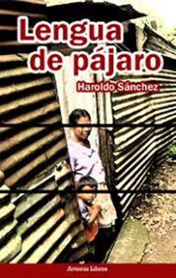 """Portada del Libro """"Lengua de pájaro de Haroldo Sánchez"""