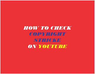 How To Check Copyright Strike On Youtube, Copyright Claim YouTube Kaise Check Kare