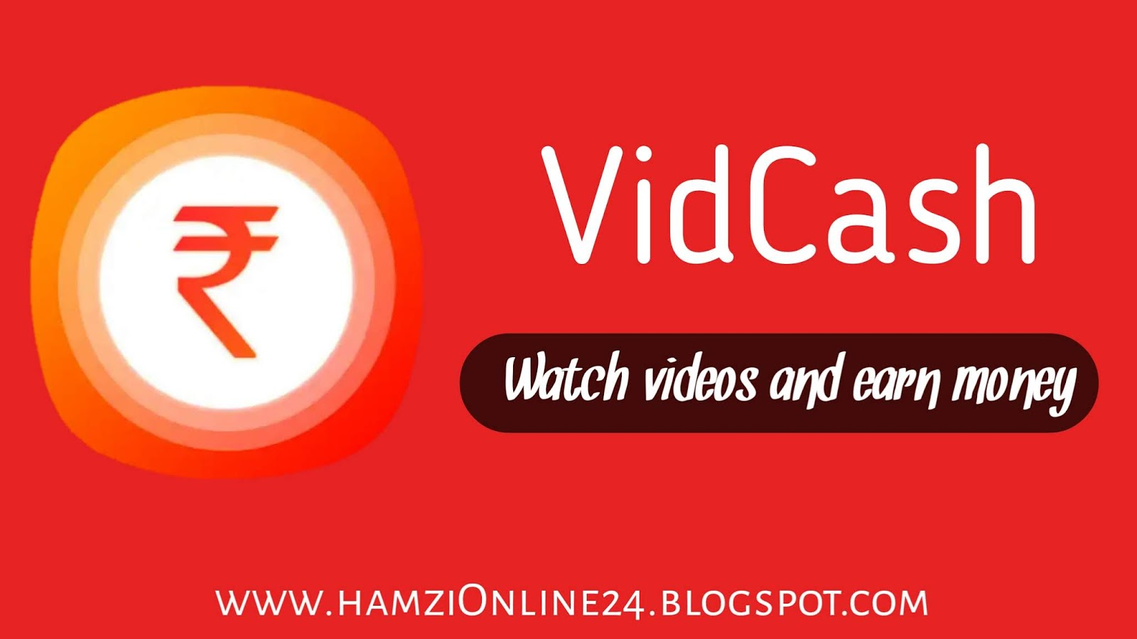 Watch Video & earn money online VidCash review | VidCash app review