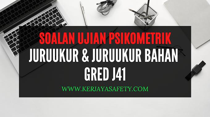 Contoh Soalan Ujian Psikometrik Juruukur J41 & Juruukur Bahan J41