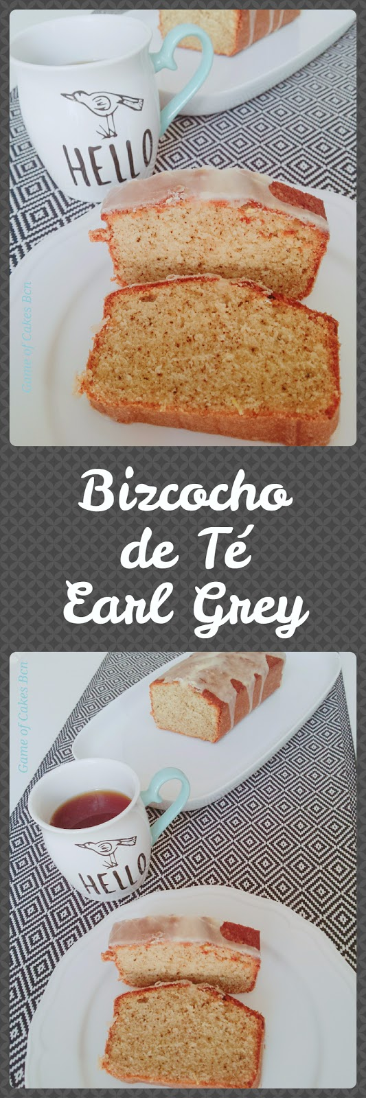Bizcocho de te earl grey loaf cake Game of Cakes Bcn