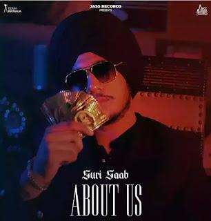 ABOUT US Lyrics - Suri Saab