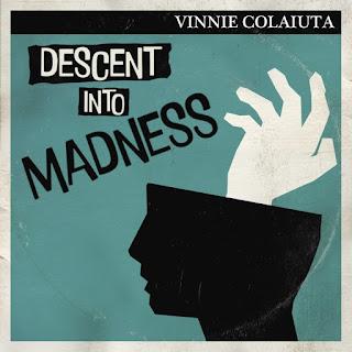 Vinnie Coaliuta -2021 - Descent into Madness