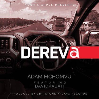 (New AUDIO) | Adam Mchomvu Ft. Davidkabati – Dereva | Mp3 Download (New Song)
