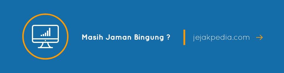 jejakpedia.com - kenapa Harus Bingung ?
