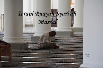 Terapi Ruqyah Syari'ah Massal