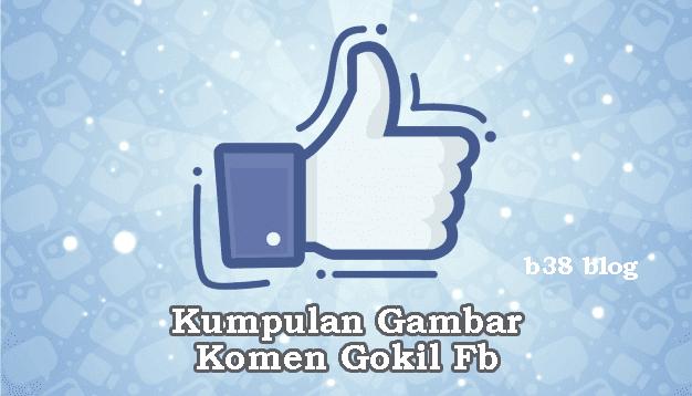 Kumpulan Foto dan Gambar Komen Fb Gokil