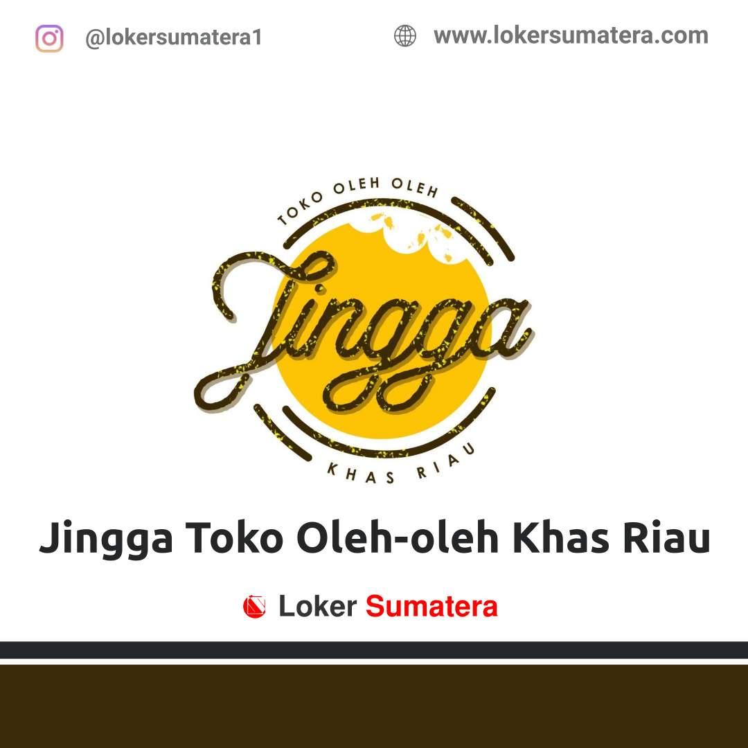 Lowongan Kerja Pekanbaru: Jingga Toko Oleh-oleh Khas Riau Desember 2020