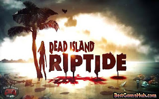 Dead Island Riptide Repack PC Game Free Download