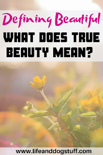 What Does True Beauty Mean? - Defining Beautiful.