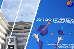 Kumpulan Soal SMB Polban 2014 - 2018 [GoogleDrive]