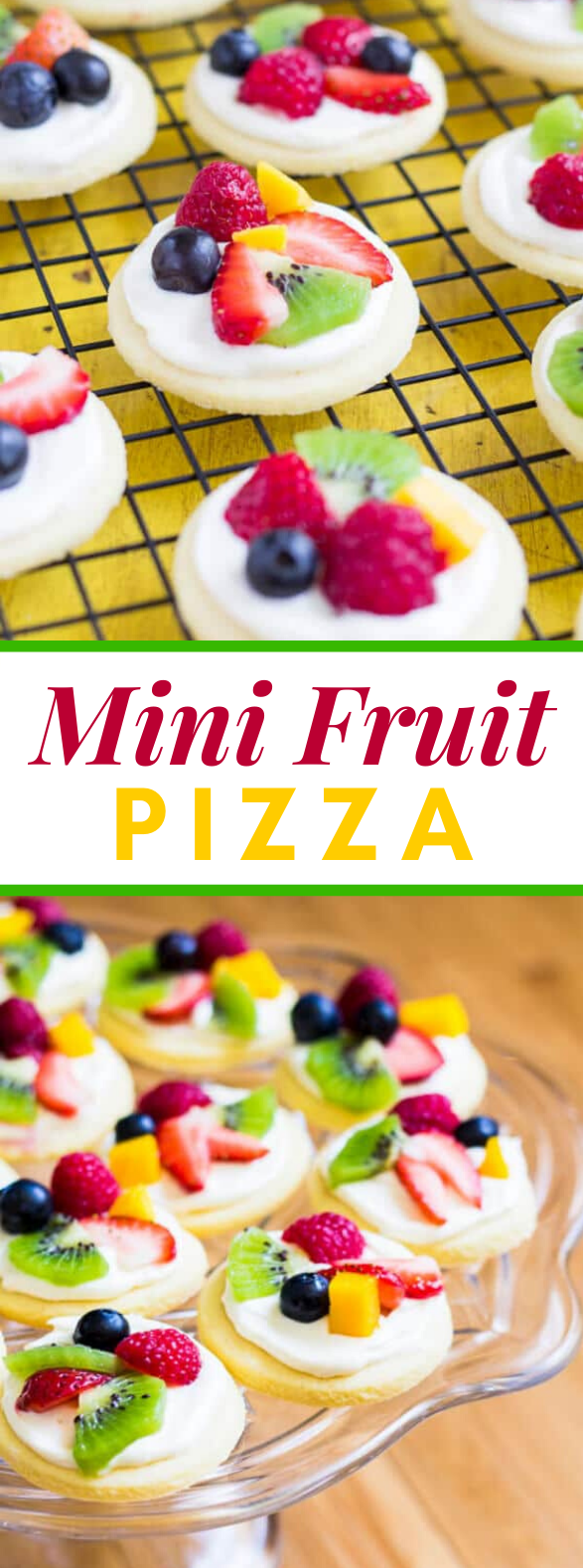 Mini Fruit Pizzas #desserts #cookies
