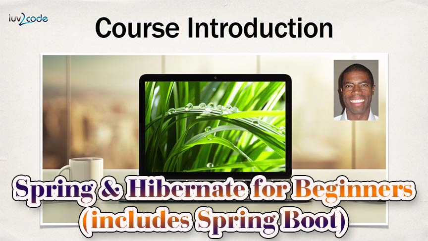 Spring & Hibernate for Beginners (includes Spring Boot) free download udemy