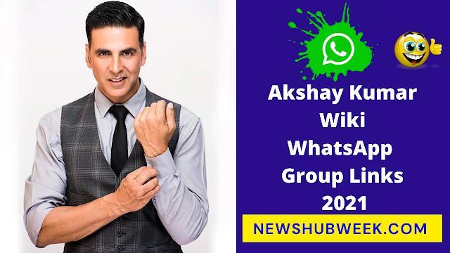 Akshay Kumar Wiki, Biography, Age, Akshay Kumar Fans WhatsApp Group Links