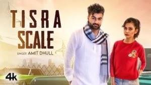 Tisra Scale Lyrics Amit Dhull | Haryanvi Song