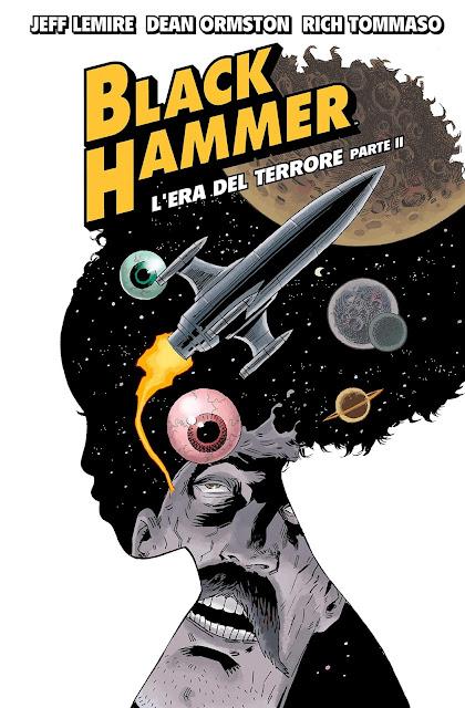 BLACK HAMMER - L'ERA DEL TERRORE PARTE II