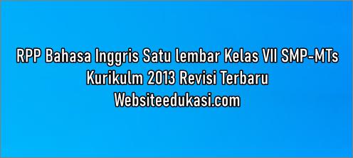 Rpp Bahasa Inggris Kelas 7 Kurikulum 2013 Revisi 2020 Websiteedukasi Com