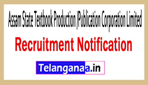 Assam State Textbook Production /Publication Corporation Limited ASTPPCL Recruitment