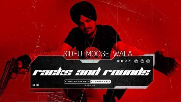 moosetape sidhu moose wala racks and rounds lyrics