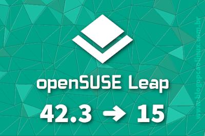 openSUSE Leap 15, a próxima versão do openSUSE Leap (depois da 42.3)