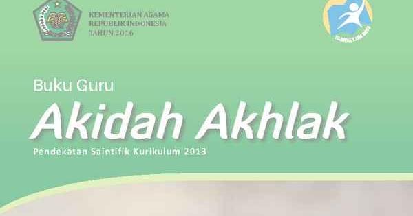 Download Buku Akidah Akhlak Kelas 12 Ma Kurikulum 2013 Perangkat Pembelajaran Sd Smp Sma Smk