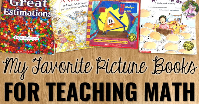 "picture books with text that says, ""My Favorite Picture Books for Teaching Math"""