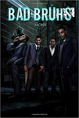 Bad Bruhs by Mona