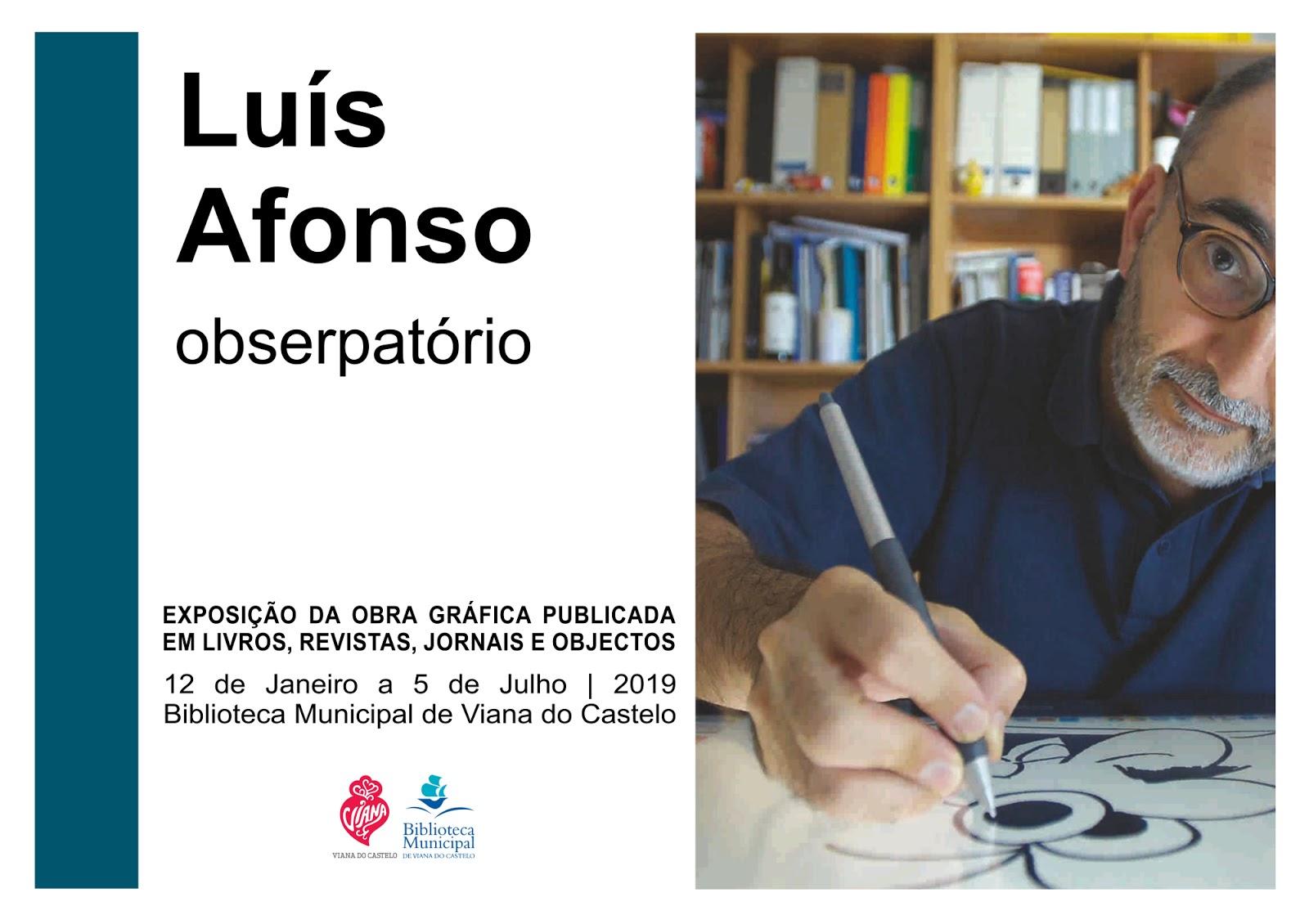 """Exposição - """"""""Luís Afonso - obserpatório"""""""""""