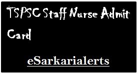 TSPSC Staff Nurse Admit Card