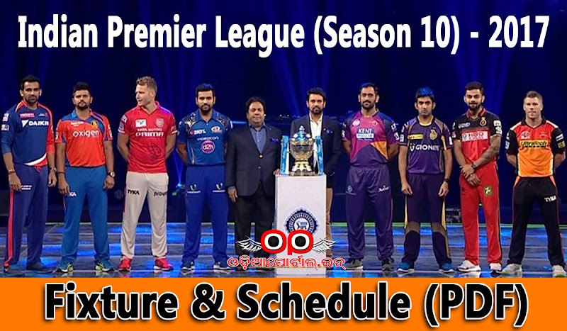 VIVO IPL: Indian Premier League (Season 10) - 2017 - Complete Match Fixture & Schedule, IPL 2017 Schedule, Venue, Squad of Delhi Daredevils, Gujarat Lions, Kings XI Punjab, Kolkata Knight Riders, Mumbai Indians, Rising Pune Supergiants, Royal Challengers Bangalore & Sunrisers Hyderabad