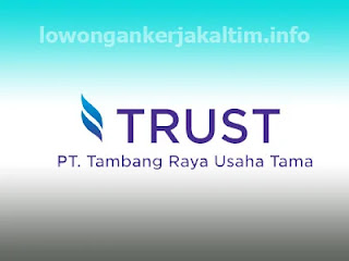 Lowongan Kerja PT Tambang Raya Usaha Tama TRUST di Kutai Barat Melak  Kaltim 2021 PT Indo Tambangraya Megah ITM Tbk Mekanik Big Digger Driver Welder operator DT Accounting Admin HR Security K3 HSE Engineering dll