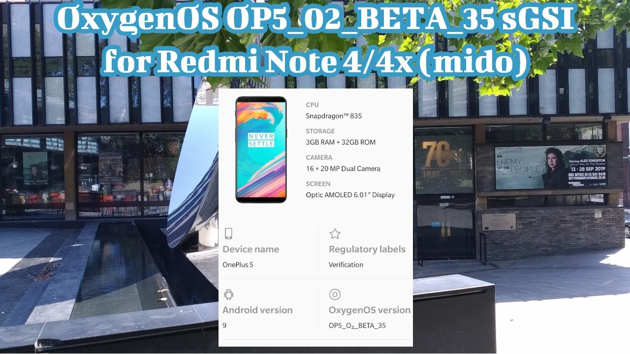 OxygenOS OP5_02_BETA_35 sGSI for Redmi Note 4/4x (mido)