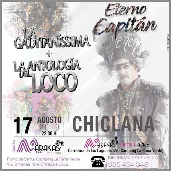 La Gaditaníssima y La Antología del Loco en Chiclana