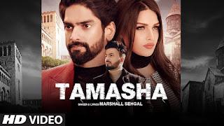 "Presenting Tamasha lyrics penned by Marshall Sehgal. Latest Punjabi song ""Tamasha"" sung by Marshall Sehgal. & music given by Gaurav & Kartik Dev"